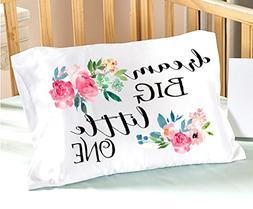 Dream BIG little One Nursery Pillowcase 13 x 20 Floral Desig
