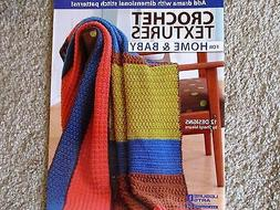 Leisure Arts CROCHET TEXTURES FOR HOME & BABY afghan blanket