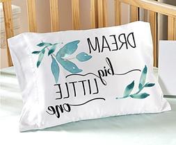 Dream BIG little One Nursery Pillowcase 13 x 20 Inspirationa