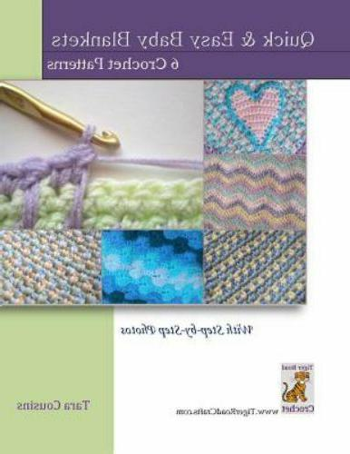 Quick & Easy Baby Blankets : 6 Crochet Patterns With Step-by