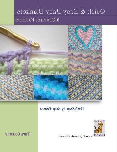Quick & Easy Baby Blankets :  6 Crochet Patterns with Step-B