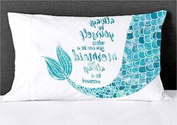 Mermaid Pillowcase Always be Yourself Unless... theme decor