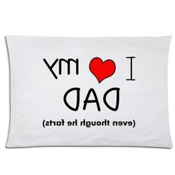 Huirong Pillowcase Design 20 X 30 inch I Love My Dad Even Th