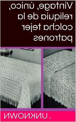 Vintage, único, reliquia de la colcha tejer patrones